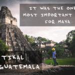 【世界遺産のマヤ遺跡】ティカル遺跡で2泊のキャンプ生活 グアテマラ