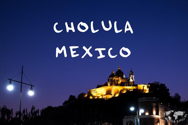 メキシコのチョルーラ