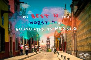 メキシコ旅終了!4か月かけてメキシコを旅した私が強くお勧めするメキシコで行くべき町ベスト10選と正直行かなくても良かったワースト4選!つづき