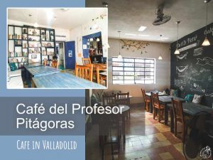 カフェ・デル・プロフェッサー・ピタゴラス/ Café del Profesor Pitágoras セントロからすぐのテラス有りカフェ!!【バジャドリード・ユカタン】