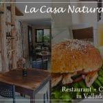 ラ・カサ・ナチュラル/ La Casa Natural バジャドリードで新しくできた静かに過ごせるレストラン
