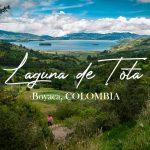 ボヤカ州のトタ湖は必見の穴場観光スポット【コロンビア】